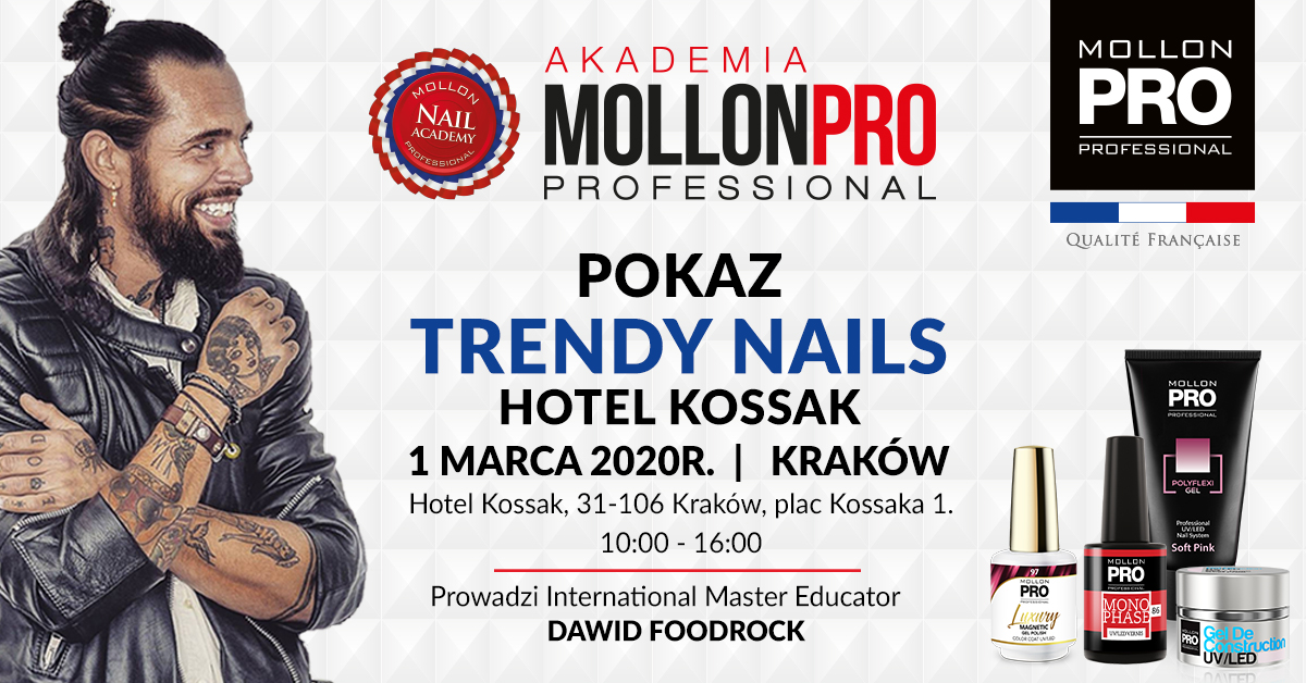01.03.2020 – Kraków – Pokaz Trendy Nails ON TOUR Mollon PRO